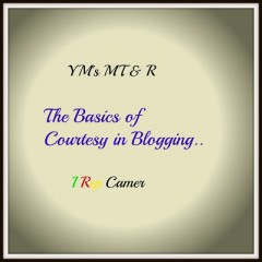YM's MT & R: THE BASICS OF COURTESY IN BLOGGING!!!