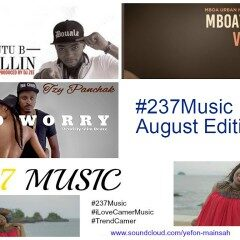 #237MUSIC #iLOVECAMERMUSIC: AUGUST EDITION